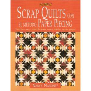 SCRAP QUILTS CON EL METODO PAPER PIECING