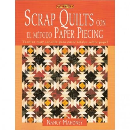 SCRAP QUILTS CON EL MÉTODO PAPER PIECING