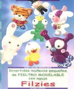 divertidos-munecos-pequenos-de-fieltro-modelable-con-aguja-filzie-s-9788498741506