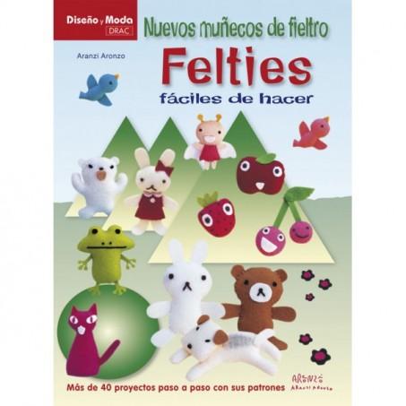 NUEVOS MUÑECOS DE FIELTRO, FELTIES, FÁCILES DE HACER
