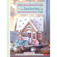 IDEAS PAR ADORNAR LA CASA EN INVIERNO CON LABORES DECORATIVAS