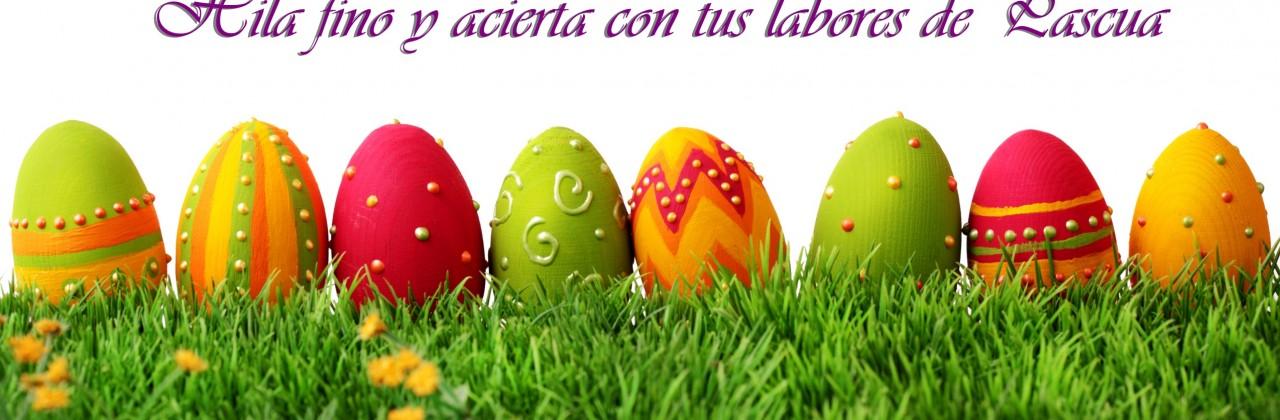 Labores para Pascua que no puedes dejar de hacer ;)